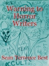 Warning to Horror Writers