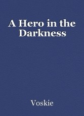 A Hero in the Darkness