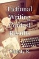 Fictional Writing Contest Results