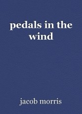 pedals in the wind