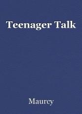 Teenager Talk