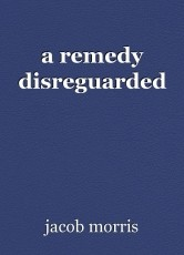 a remedy disreguarded