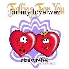 for my love wez