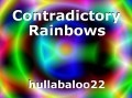 Contradictory Rainbows