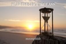 FLIP THE HOURGLASS