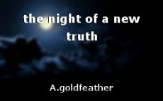 the night of a new truth