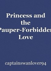 Princess and the Pauper-Forbidden Love