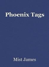 Phoenix Tags