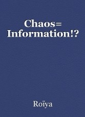 Chaos= Information!?
