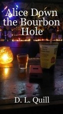 Alice Down the Bourbon Hole