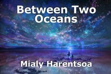 Between Two Oceans