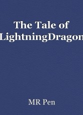 The Tale of LightningDragon