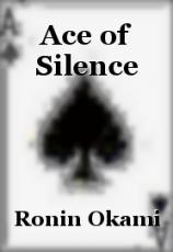 Ace of Silence