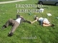 DRINKING TO REMEMBER