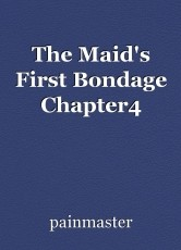 The Maid's First Bondage Chapter4