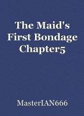 The Maid's First Bondage Chapter5