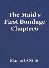 The Maid's First Bondage Chapter6