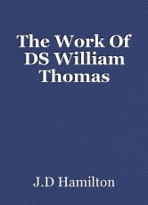 The Work Of DS William Thomas