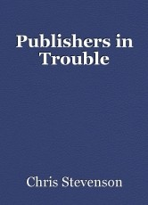 Publishers in Trouble