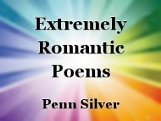 Extremely Romantic Poems