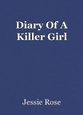 Diary Of A Killer Girl