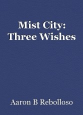 Mist City: Three Wishes