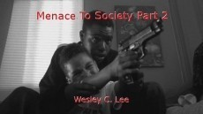 Menace To Society Part 2