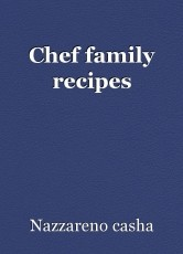 Chef family recipes