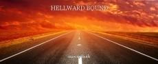 HELLWARD BOUND