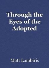 Through the Eyes of the Adopted