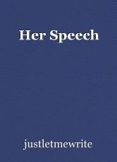 Her Speech