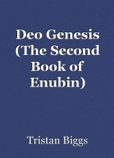 Deo Genesis (The Second Book of Enubin) Chapter 1