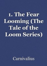 1. The Fear Looming (The Tale of the Loom Series)