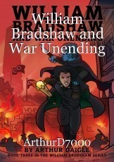 William Bradshaw and War Unending