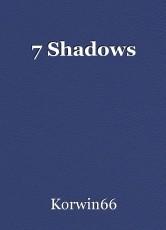 7 Shadows