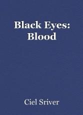 Black Eyes: Blood