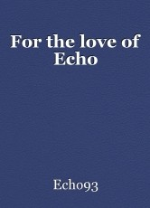 For the love of Echo