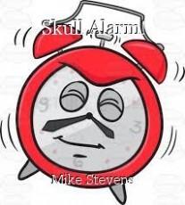 Skull Alarm!