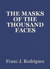 THE MASKS OF THE THOUSAND FACES