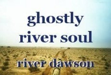 ghostly river soul