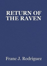 RETURN OF THE RAVEN