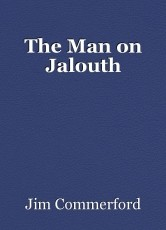 The Man on Jalouth