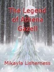 The Legend of Athena Gazell