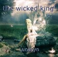 the wicked king!
