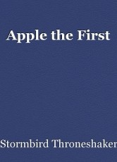 Apple the First