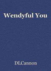 Wendyful You