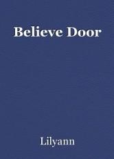 Believe Door