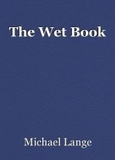 The Wet Book