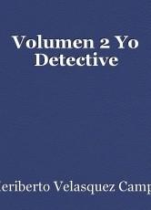 Volumen 2 Yo Detective