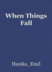 When Things Fall